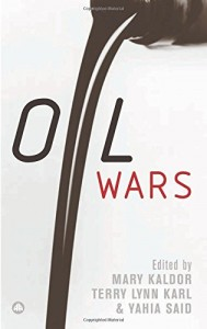 The best books on War - Oil Wars by Mary Kaldor & Mary Kaldor; Terry Lynn Karl, Yahia Said