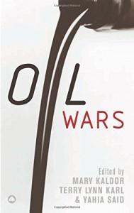 Oil Wars by Mary Kaldor & Mary Kaldor; Terry Lynn Karl, Yahia Said