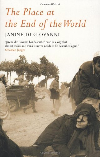 The best books on Love - The Place at the End of the World by Janine di Giovanni