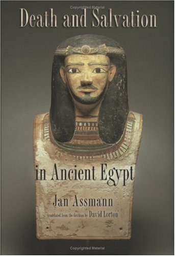 The best books on Ancient Egypt - Death and Salvation in Ancient Egypt by Jan Assmann