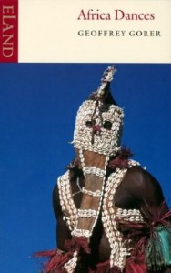 The best books on Africa - Africa Dances by Geoffrey Gorer