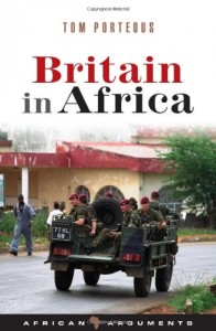 The best books on Africa - Britain in Africa by Tom Porteous