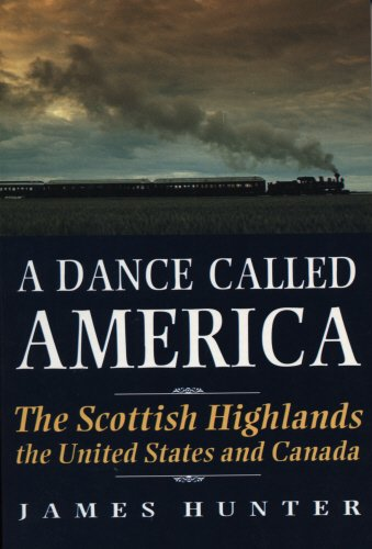 The best books on The Highland Clearances - A Dance Called America by J. Hunter & James Hunter