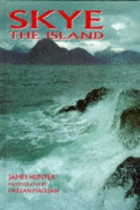 The best books on The Highland Clearances - Skye by James Hunter