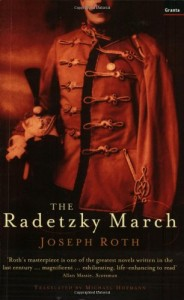The best books on Love - The Radetzky March by Joseph Roth & Michael Hofmann (translator)