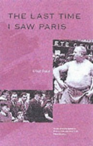 The best books on Love - The Last Time I Saw Paris by Elliot Paul