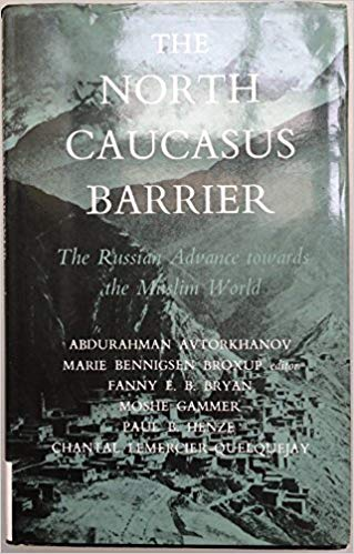 The best books on Chechnya - The North Caucasus Barrier by Marie Bennigsen Broxup (ed)