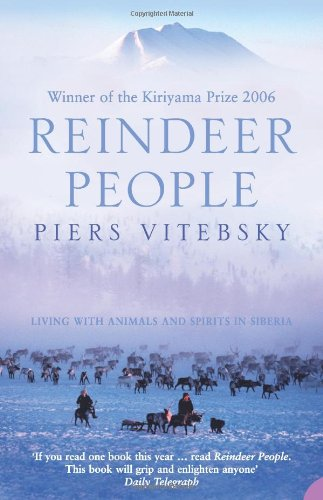 The best books on The Polar Regions - The Reindeer People by Piers Vitebsky