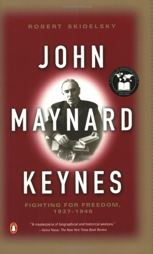The best books on John Maynard Keynes - John Maynard Keynes: Vol. 3 - Fighting for Freedom, 1937-1946 by Robert Skidelsky