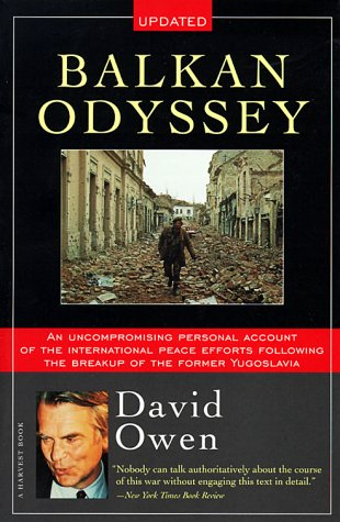 The best books on Constitutional Reform - Balkan Odyssey by David Owen
