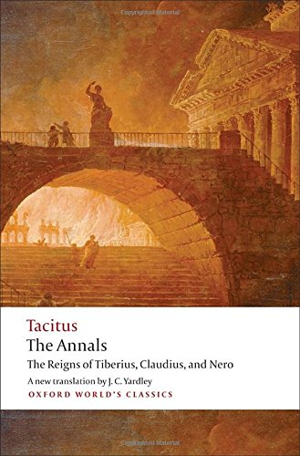 The best books on Ancient History in Modern Life - The Annals by Tacitus