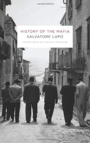 History of the Mafia by Salvatore Lupo
