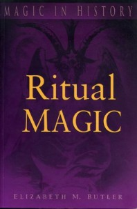 The best books on Magic - Ritual Magic by Elizabeth M Butler