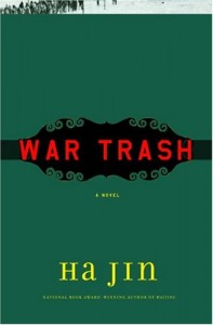 The best books on China's Darker Side - War Trash by Ha Jin