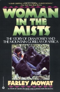 The best books on Conservation and Hippos - Woman in the Mists by Farley Mowat