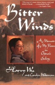 The best books on Concentration Camps - Bitter Winds by Harry Wu