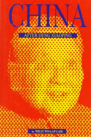 The best books on China's Darker Side - China after Deng Xiaoping by Willy Wo-Lap Lam
