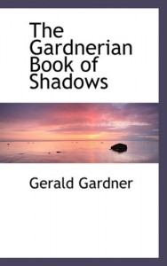 The best books on Magic - Book of Shadows by Gerald Gardner