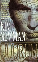 The best books on Horror - The Quorum by Kim Newman