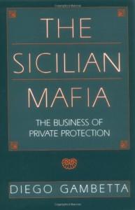 The best books on The Best Books on the Sicilian Mafia - The Sicilian Mafia by Diego Gambetta