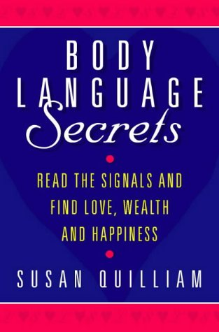 The best books on Sex - Body Language Secrets by Susan Quilliam