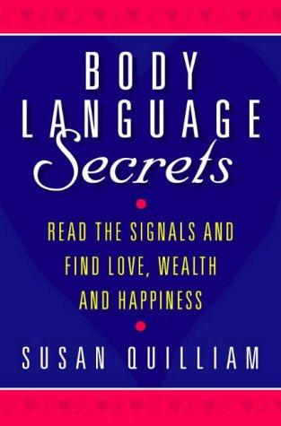 The best books on Sex: Body Language Secrets by Susan Quilliam