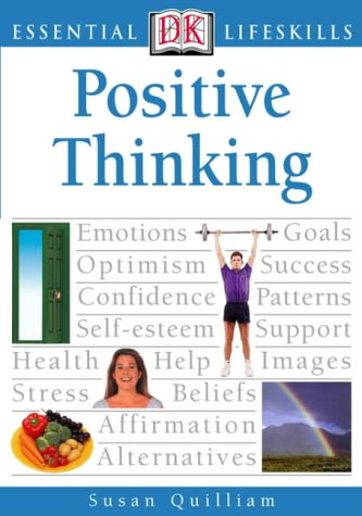 The best books on Sex - Positive Thinking (Essential Lifeskills) by Susan Quilliam