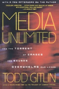 The best books on The Future of the Media - Media Unlimited by Todd Gitlin