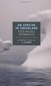 The best books on The Polar Regions - An African in Greenland by Tete-Michel Kpomassie