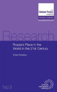 The best books on John Maynard Keynes - Russia's Place in the World in the 21st Century by Robert Skidelsky