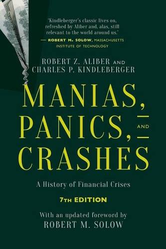 The best books on Crashes - Manias, Panics, and Crashes: A History of Financial Crises by Charles Kindleberger