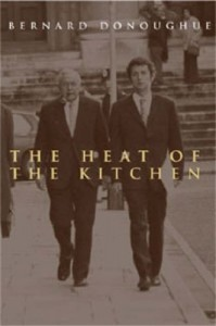 The best books on British Politics - The Heat of the Kitchen by Bernard Donoughue