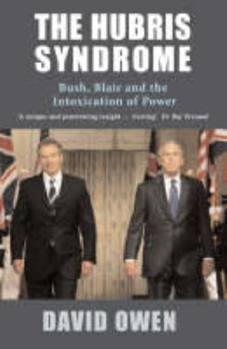 The best books on Constitutional Reform - The Hubris Syndrome by David Owen