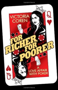 The best books on Poker - For Richer, For Poorer by Victoria Coren Mitchell