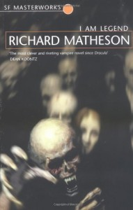 The best books on Horror - I Am Legend by Richard Matheson