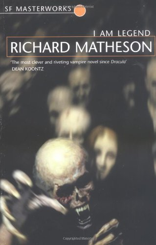 The best books on Zombies - I Am Legend by Richard Matheson