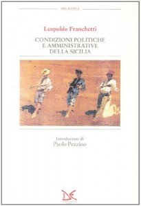 The best books on The Best Books on the Sicilian Mafia - Condizioni politiche e amministrative della Sicilia by Leopoldo Franchetti