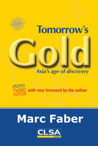 The best books on Investment - Tomorrow's Gold by Marc Faber