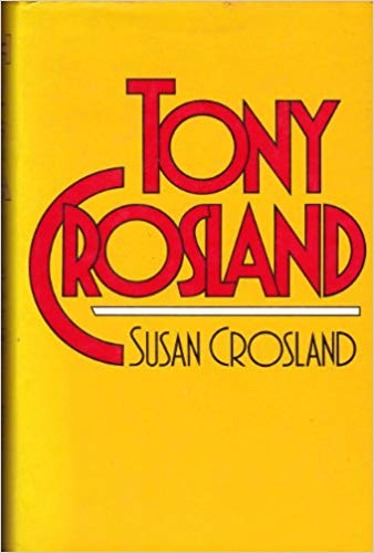 The best books on British Politics - Tony Crosland by Susan Crosland