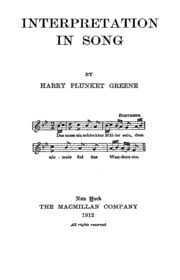 The best books on Opera - Interpretation in Song by Harry Plunket Greene