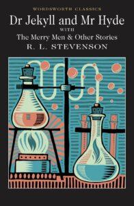 The best books on Horror - The Strange Case of Dr Jekyll and Mr Hyde by Robert Louis Stevenson