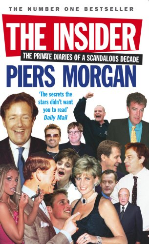 The Best Political Diaries - The Insider by Piers Morgan