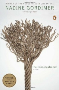 The best books on Being White in Africa - The Conservationist by Nadine Gordimer