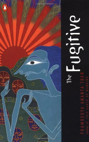 The best books on Travel in the Muslim World - The Fugitive by Pramoedya Ananta Toer