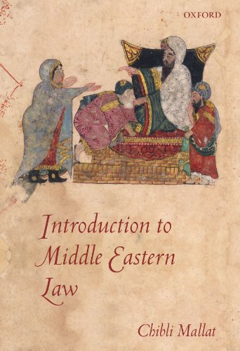 The best books on Maverick Political Thought - Introduction to Middle Eastern Law by Chibli Mallat