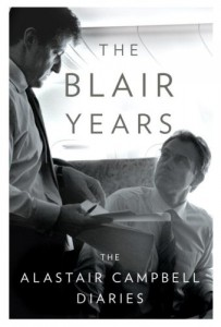 The Best Political Diaries - The Blair Years by Alastair Campbell