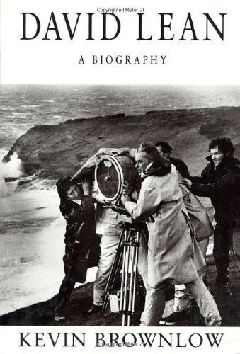 The best books on British Cinema - David Lean by Kevin Brownlow