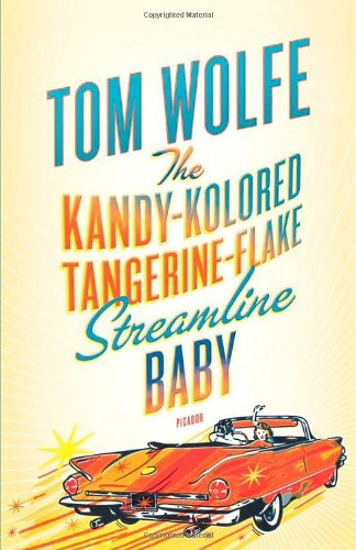 The best books on Pop Modern - The Kandy-Kolored Tangerine-Flake Streamline Baby by Tom Wolfe