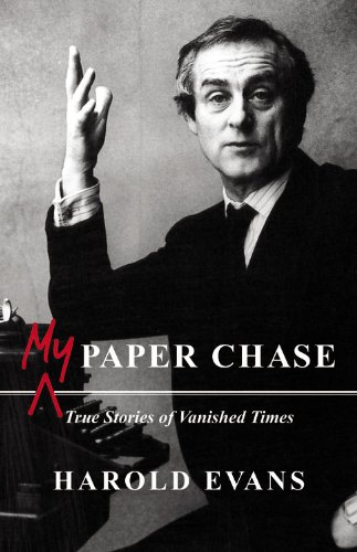 The best books on Editing Newspapers - My Paper Chase by Harold Evans