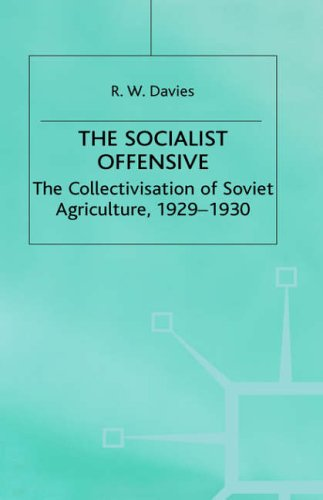 The best books on Soviet Law - The Socialist Offensive by R W Davies